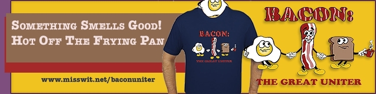 Bacon The Great Uniter T-shirt